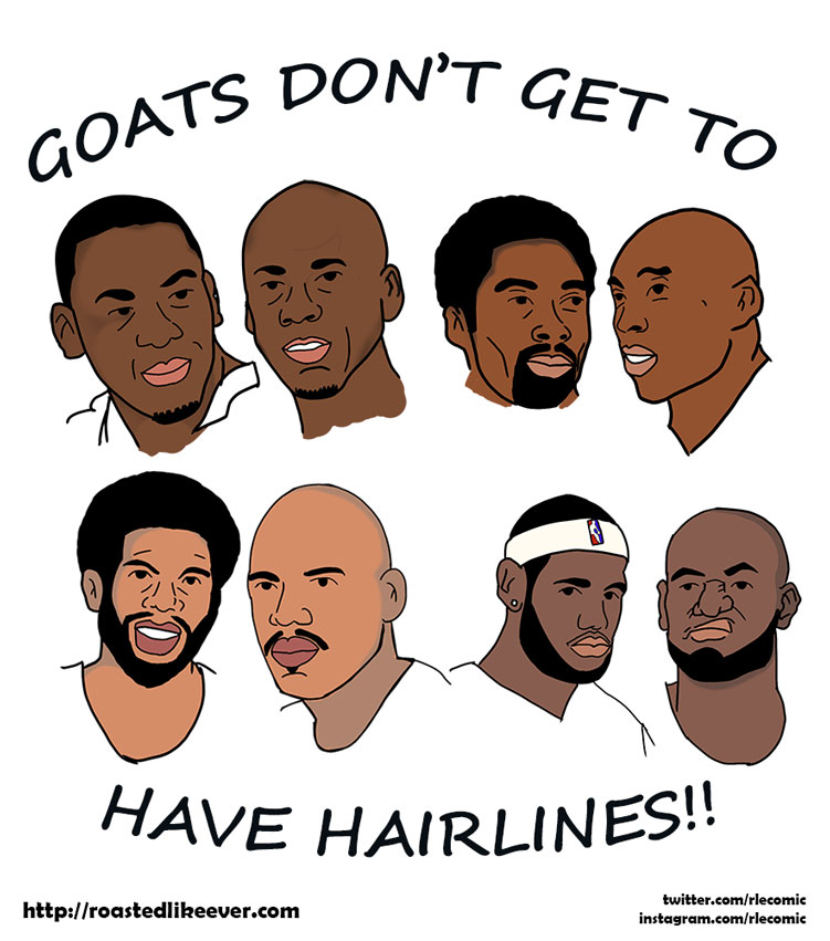 GOATs don't get to have hairlines
