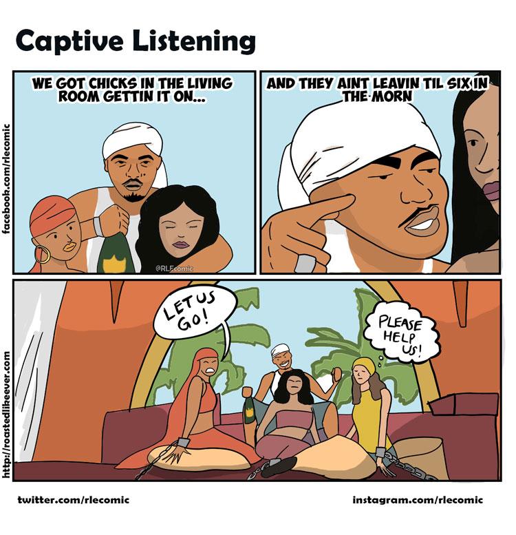 Captive Listener