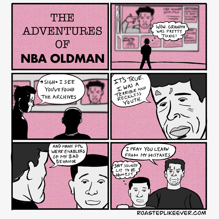The Adventures of NBA Oldman pt 1